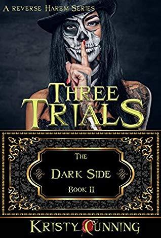 Three Trials The Dark Side 2 By Kristy Cunning