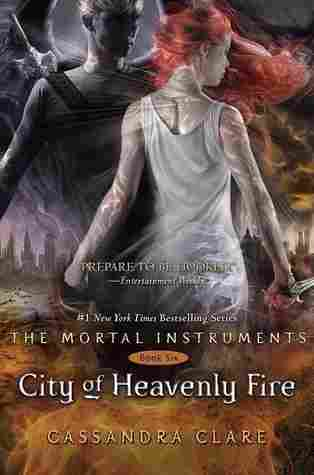 City Of Heavenly Fire The Mortal Instruments 6 Read Online Free By Cassandra Clare